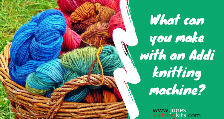 What can you make with an Addi knitting machine