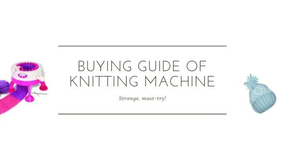 best home knitting machine