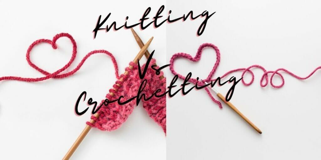 knitting vs crocheting