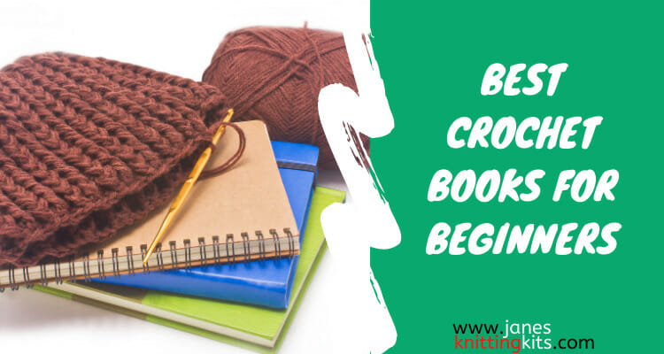BEST CROCHET BOOKS FOR BEGINNERS