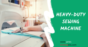 WHAT IS HEAVY DUTY SEWING MACHINE