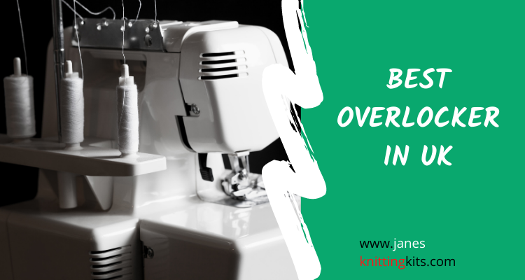 BEST OVERLOCKER UK