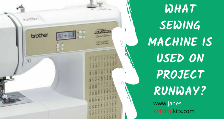 WHAT SEWING MACHINE IS USED ON PROJECT RUNWAY?
