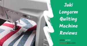 Juki Longarm Quilting Machine Reviews