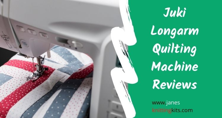 Juki Longarm Quilting Machine Reviews