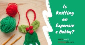 Is Knitting an Expensive Hobby?