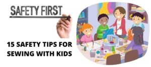 SAFETY-TIPS-FOR-SEWING-WITH-KIDS