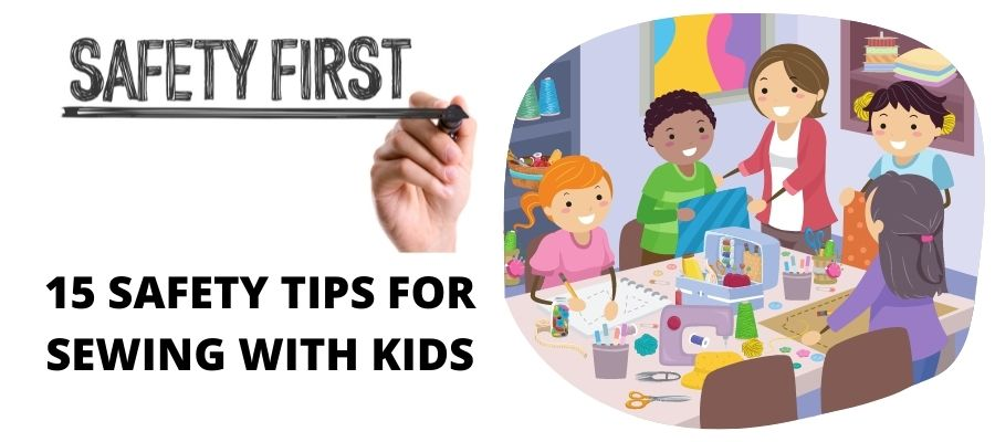 Safety tips for sewing with kids